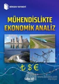 Mühendislikte Ekonomik Analiz (Ciltli) Selim Ay
