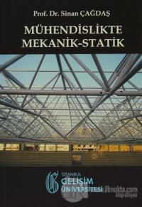Mühendislikte Mekanik-Statik %10 indirimli Sinan Çağdaş