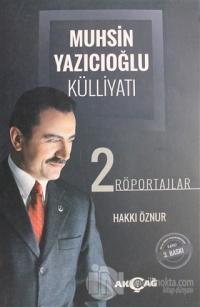 Muhsin Yazıcıoğlu Külliyatı Cilt: 2 %25 indirimli Hakkı Öznur