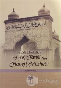 Muhtasar - Fıkıh Tarihi ve Hanefi Mazhebi