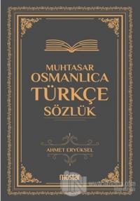 Muhtasar Osmanlıca Türkçe Sözlük (Ciltli)