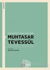 Muhtasar Tevessül - Necib Efendi'nin Kaside-i Bürde Şerhi