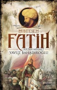 Muhteşem Fatih Sultan Mehmet