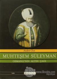 Muhteşem Süleyman (Ciltli)