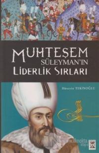 Muhteşem Süleyman'ın Liderlik Sırları