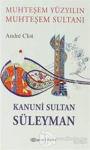 Muhteşem Yüzyılın Muhteşem Sultanı Kanuni Sultan Süleyman %25 indiriml