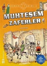 Muhteşem Zaferler - Osmanlı Tarihi 4
