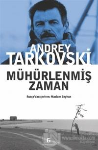 Mühürlenmiş Zaman %15 indirimli Andrey Tarkovski