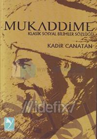 Mukaddime - Klasik Sosyal Bilimler Sözlüğü