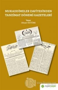 Mukaddimeler Zaviyesinden Tanzimat Dönemi Gazeteleri