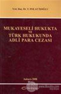 Mukayeseli Hukukta ve Türk Hukukunda Adli Para Cezası