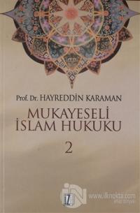 Mukayeseli İslam Hukuku Cilt: 2