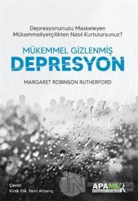Mükemmel Gizlenmiş Depresyon