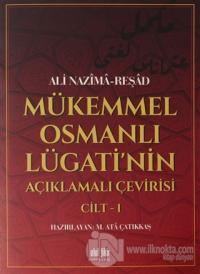 Mükemmel Osmanlı Lügati'nin Açıklamalı Çevirisi Cilt 1