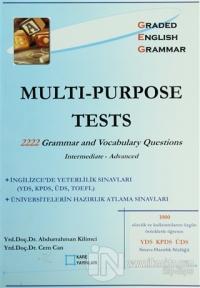 Multi - Purpose Tests 2222 Grammar and Vocabulary Questions Intermediate - Advanced