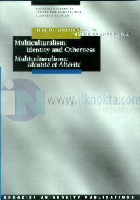 Multiculturalism: Identity and Otherness Multiculturalisme: Identite et Alterite
