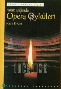 Mum Işığında Opera Öyküleri