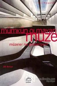 Mümkün Olmayan Müze %15 indirimli Ali Artun