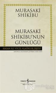 Murasaki Shikibu'nun Günlüğü (Ciltli)