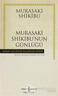 Murasaki Shikibu'nun Günlüğü - Hasan Ali Yücel Klasikleri Murasaki Shi