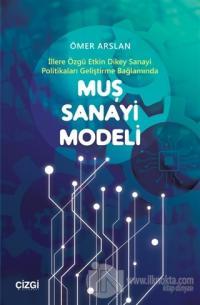 Muş Sanayi Modeli