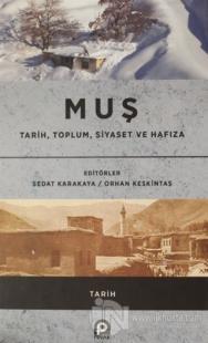 Muş / Tarih, Toplum, Siyaset ve Hafıza Sedat Karakaya