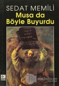 Musa da Böyle Buyurdu %25 indirimli Sedat Memili