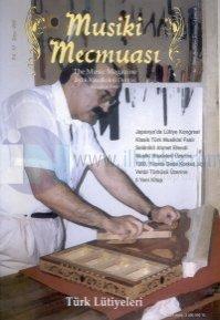 Musiki Mecmuası Sayı: 469The Music MagazineAylık Müzikoloji DergisiTürk Lütiyeleri