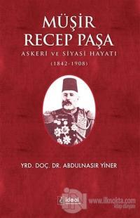 Müşir Recep Paşa Abdulnasır Yiner