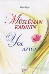 Müslüman Kadının Yol Azığı