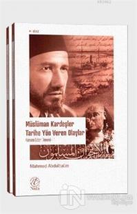 Müslüman Kardeşler Tarihe Yön Veren Olaylar 1-2 (2 Kitap Takım)