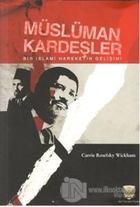 Müslüman Kardeşler Carrie Rosefsky Wickham