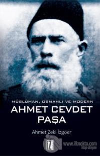 Müslüman Osmanlı ve Modern Ahmet Cevdet Paşa