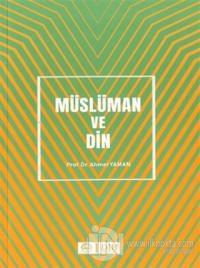Müslüman ve Din Ahmet Yaman