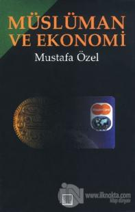 Müslüman ve Ekonomi (Ciltli)