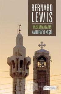 Müslümanların Avrupa'yı Keşfi %25 indirimli Bernard Lewis