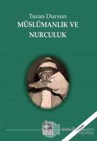 Müslümanlık ve Nurculuk