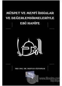 Müspet ve Menfi İddialar ve Değerlendirmeleriyle Ebu Hanife %25 indiri