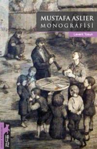 Mustafa Aslıer Monografisi