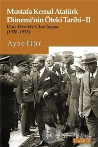 Mustafa Kemal Atatürk Dönemi'nin Öteki Tarihi 2