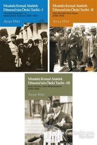Mustafa Kemal Atatürk Dönemi'nin Öteki Tarihi Seti (3 Kitap Set)