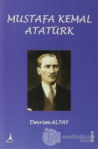 Mustafa Kemal Atatürk %25 indirimli Devrim Altay