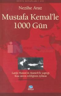 Mustafa Kemalle 1000 Gün
