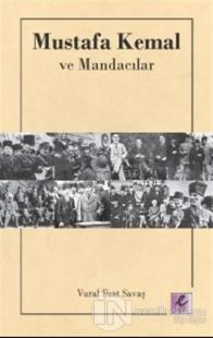 Mustafa Kemal ve Mandacılar