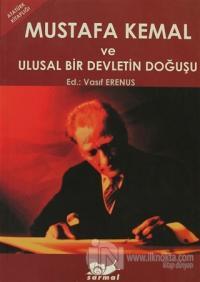 Mustafa Kemal ve Ulusal Bir Devletin Doğuşu %20 indirimli Kolektif