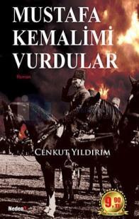 Mustafa Kemalimi Vurdular