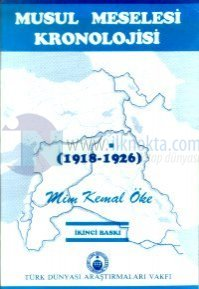 Musul Meselesi Kronolojisi(1918-1926)