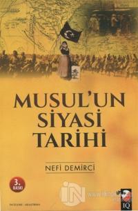 Musul'un Siyasi Tarihi %15 indirimli Nefi Demirci
