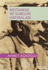 Mütareke ve Sürgün Hatıraları %25 indirimli Ahmet Ağaoğlu