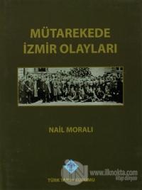 Mütarekede İzmir Olayları (Ciltli)